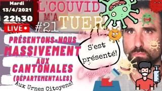 LCMAT 21: Présentons-nous MASSIVEMENT aux CANTONALES (départementales)