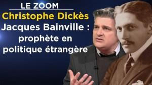 Le Zoom avec Christophe Dickès – Jacques Bainville : prophète en politique étrangère