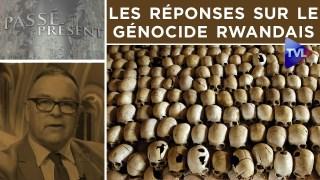 Les réponses sur le génocide rwandais – Passé-Présent n°302 avec le colonel Hogard – TVL