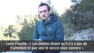 Louis Fouché : « Les médias disent que seul le vaccin nous sauvera »