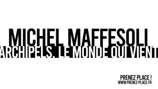 MICHEL MAFFESOLI / ARCHIPEL 13 / ARCHIPELS. LE MONDE QUI VIENT
