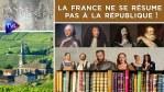 Passé-Présent n°303 : La France ne se résume pas à la République