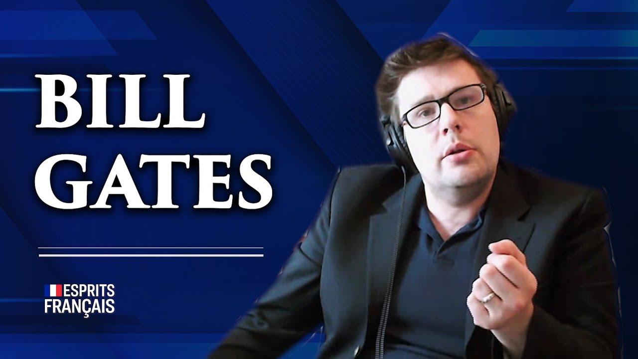 Pierre Yves Rougeyron   Bill Gates: fausse générosité, vrai délire