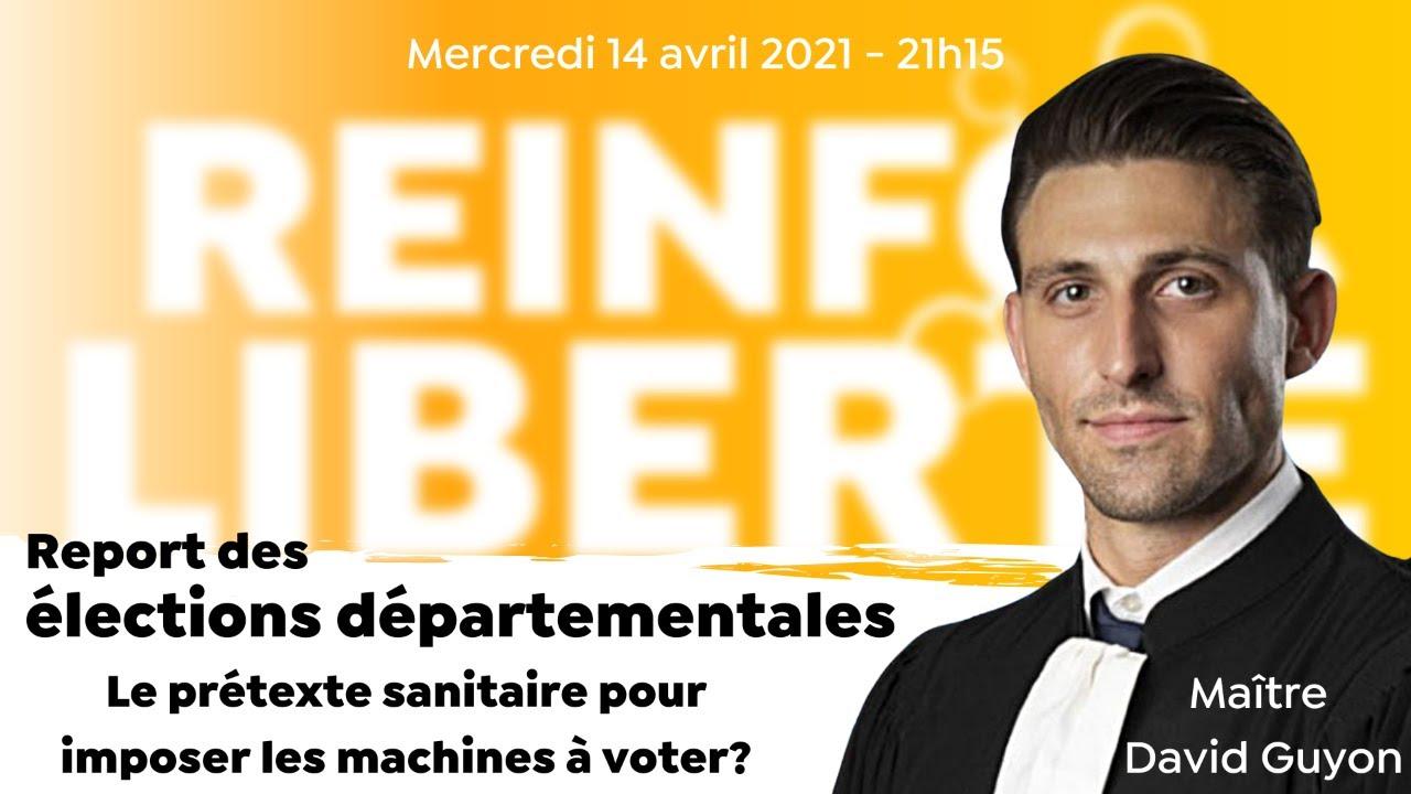 Reinfo-Libertés: Maître David Guyon et le prétexte sanitaire pour imposer les machines à voter
