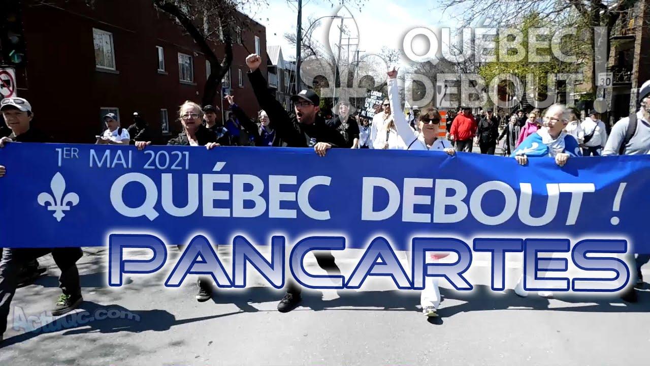 ActuQc 2/3 : La marche + Les pancartes - QUÉBEC DEBOUT!  ...Une image vaut mille mots!