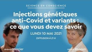 Injections génétiques anti-Covid et variants : ce que vous devez savoir