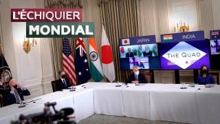 L'ECHIQUIER MONDIAL. Quad : le réveil d'une alliance pour contrer la Chine ?