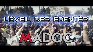 MADOC : L'éveil des édentés