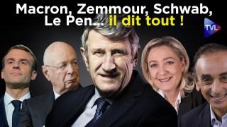Philippe de Villiers : Macron, Zemmour, Schwab, Le Pen… il dit tout ! – Le Zoom – TVL
