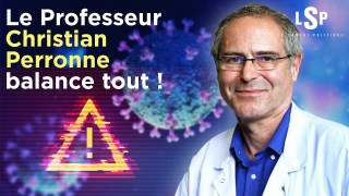 Pr Christian Perrone – Covid19 « C'est du terrorisme qu'on impose aux Français! » -Le Samedi Politique