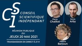 Réunion publique n°6 du Conseil scientifique indépendant (CSI) du 20/05/2021