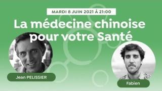 La médecine chinoise pour votre Santé avec jean Pélissier