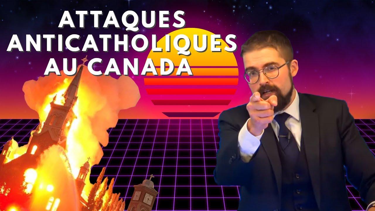 Attaques anticatholiques au Canada [EN DIRECT]