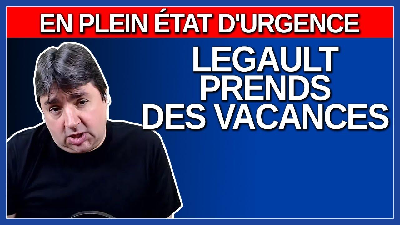 En plein état d'urgence Legault prends des vacances.