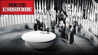 L'ONU et la Déclaration Universelle des Droits de l'Homme | Documentaire Toute l'Histoire