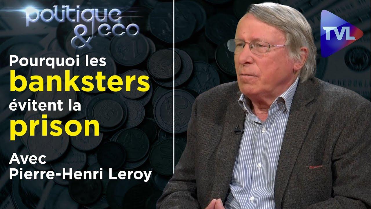 BCE et banques privées : les mensonges de l'Etat profond – Poléco 301 avec P.-H. Leroy (rediffusion)