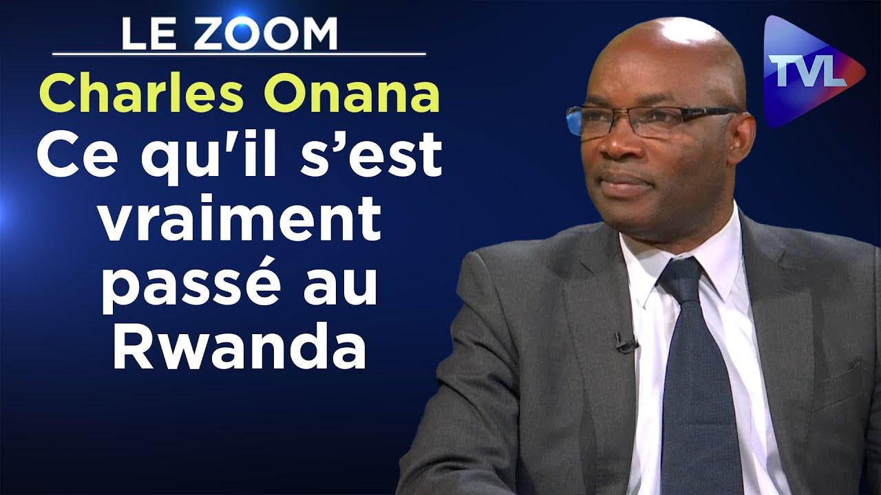 Ce qu'il s'est vraiment passé au Rwanda – Le Zoom – Charles Onana (Rediffusion)