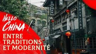 Hello China! Entre traditions et modernité