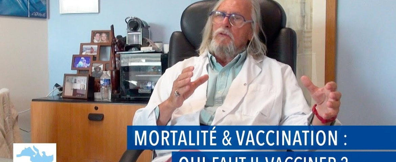 Mortalité & Vaccination : qui faut-il vacciner ?