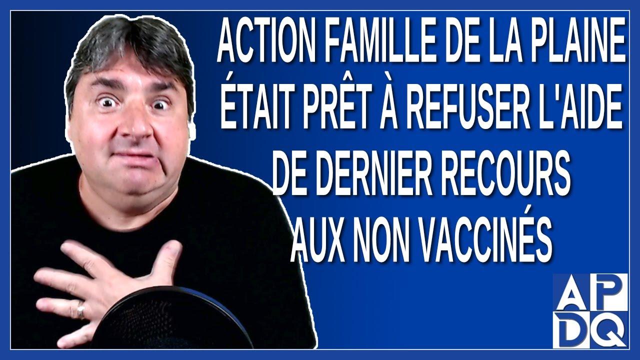 Action Famille de La Plaine était prêt a refuser l'aide de dernier recours aux non vaccinés