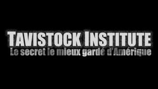 ActuQc : TAVISTOCK INSTITUT – Le Secret Le Mieux Gardé d'Amérique. (Par Loup Divergent)