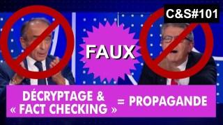 Culture et Société – Décryptage et « fact checking » = propagande