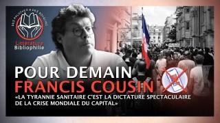 Francis Cousin : Pour demain – Tyrannie sanitaire du Capital… Des paluches et des bouquins