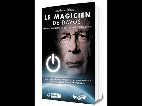 Le Magicien de Davos, vérités et mensonges de la grande réinitialisation. 31.08.2021.