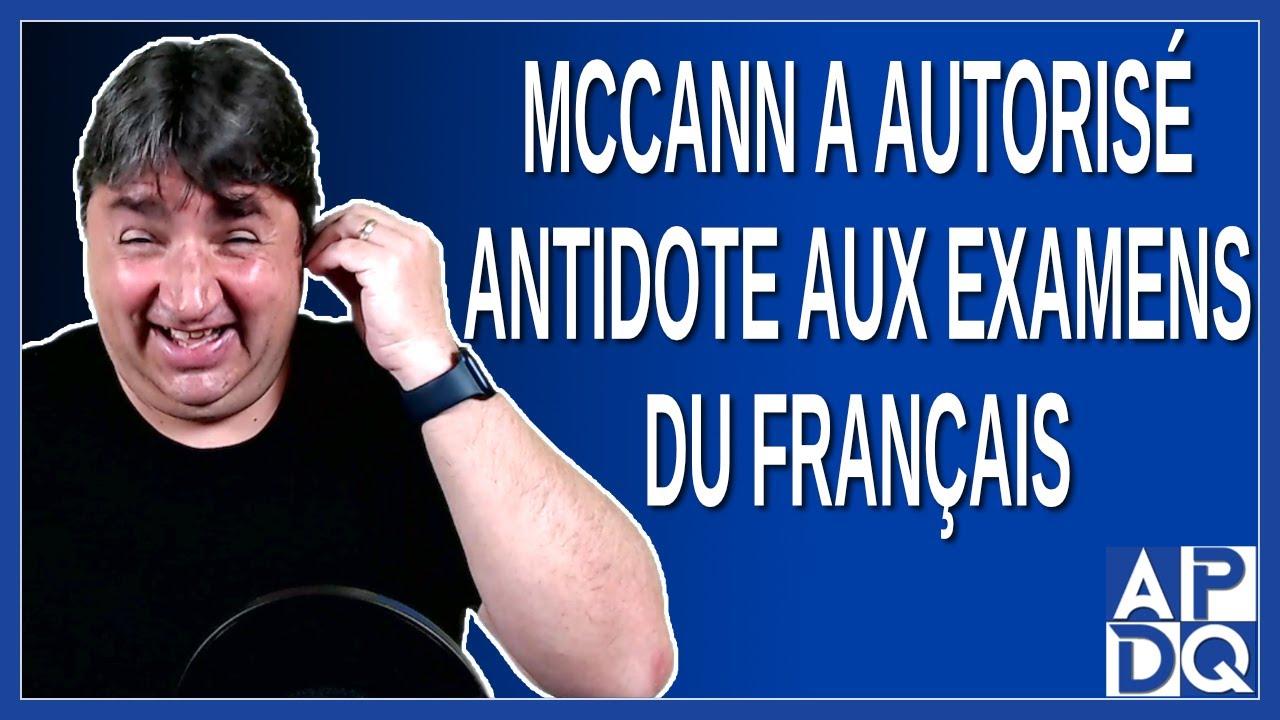 McCann a autorisé Antidote au examen du français