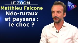 Néo-ruraux et paysans : le choc ? – Le Zoom – Matthieu Falcone – TVL