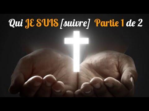 Qui JE SUIS [suivre] Dieu: Comprendre les textes sacrés par grâce du FRANC[sais] Partie 1 de 2