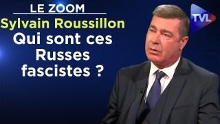 Qui sont ces Russes fascistes engagés contre le bolchevisme ? – Le Zoom – Sylvain Roussillon – TVL