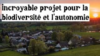 Un projet incroyable sur 3000 hectares (pour commencer)