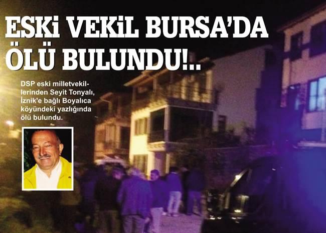 Eski vekil Bursa'da ölü bulundu