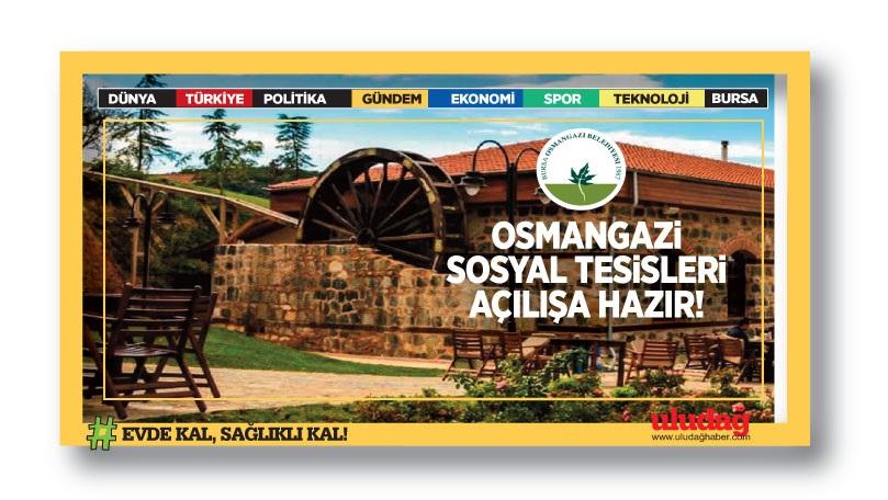 Osmangazi Sosyal Tesisleri Açılışa Hazır