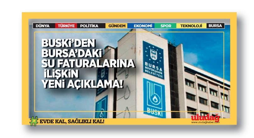 BUSKİ'den Bursa'daki su faturalarına ilişkin yeni açıklama…