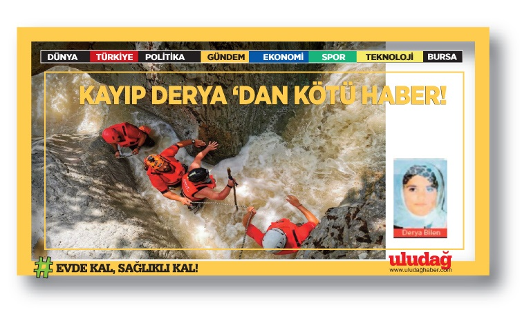 Bursa'da Derya Bilen'den acı haber!