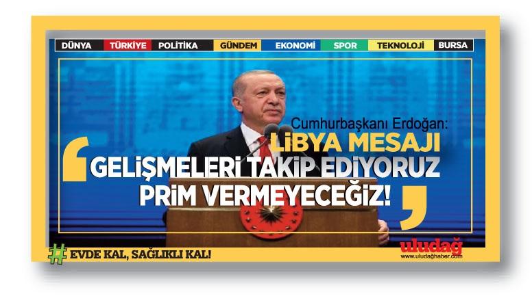 Cumhurbaşkanı Erdoğan: Her türlü değişime gönlümüz de siyasetimiz de açık