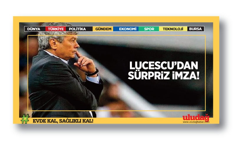 Lucescu'dan sürpriz imza