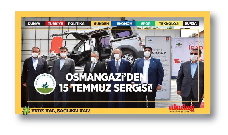 Osmangazi Belediyesi  15 Temmuz'u unutturmuyor