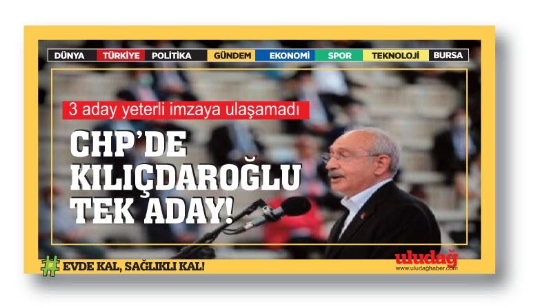 CHP'de Kılıçdaroğlu tek aday! 3 aday yeterli imzaya ulaşamadı