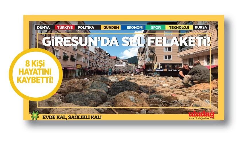 Giresun'da sel felaketi: 8 kişi hayatını kaybetti
