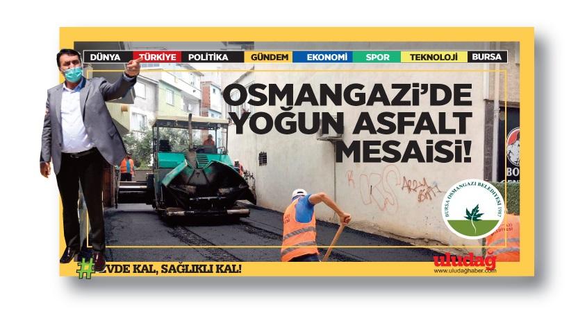 Osmangazi'de yoğun asfalt mesaisi…