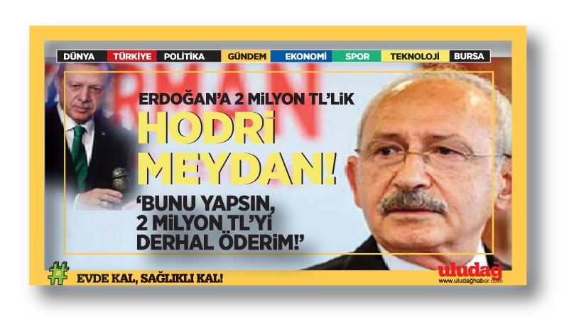 """Kılıçdaroğlu: """"Erdoğan bunu yaparsa 2 milyonu derhal öderim"""""""
