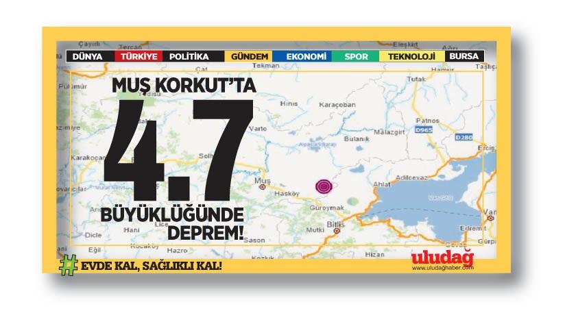 Muş Korkut'ta 4,7 büyüklüğünde deprem