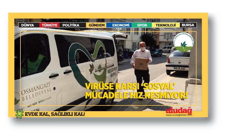 Virüse Karşı 'Sosyal' mücadele hız kesmiyor…