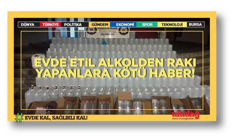 Evde etil alkolden rakı yapanlara kötü haber!