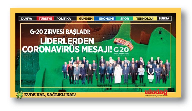 G-20 zirvesi başladı: Liderlerden corona virüs mesajı