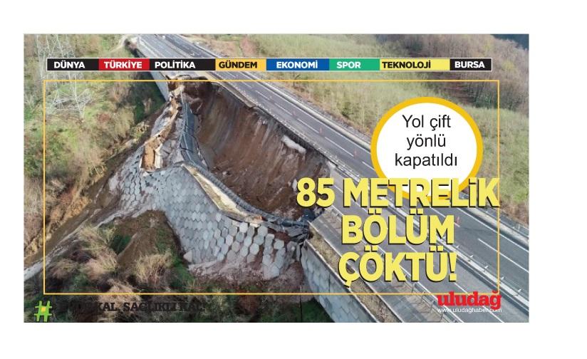 Karayolunda 85 metrelik bölüm çöktü, alternatif yol için çalışma başlatıldı