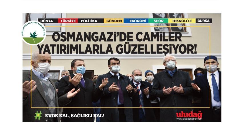 Osmangazi'de camiler yatırımlarla güzelleşiyor